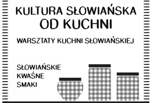 Kultura słowiańska od kuchni