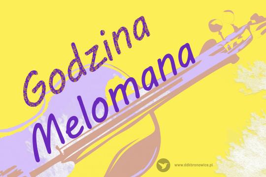 """Baner promujący koncert z cyklu """"Godzina Melomana"""""""