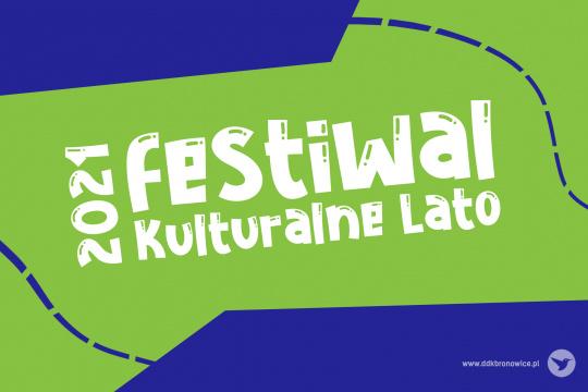 Baner promujący plenerowe wydarzenie w ramach Festiwalu Kulturalne Lato 2021