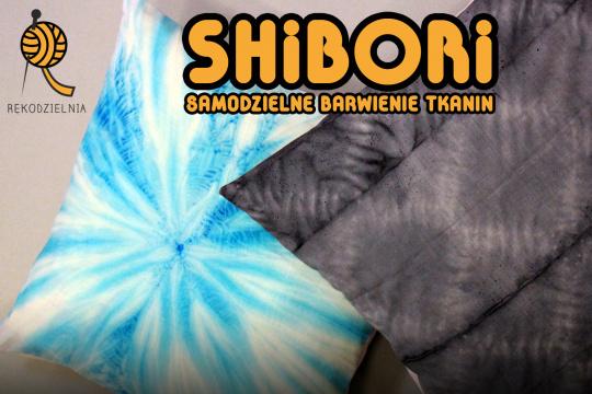"""Grafika promująca warsztaty rękodzielnicze pod tytułem """"Shibori -samodzielne barwienie tkanin"""", realizowane w ramach cyklu Rękodzielnia."""