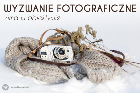 """Baner promujący Wyzwanie Fotograficzne """"Zima w obiektywie"""""""